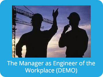 The Manager as Engineer of the Workplace (Demo)