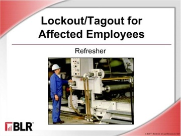 Lockout/Tagout for Affected Employees: Refresher (HTML 5) Course