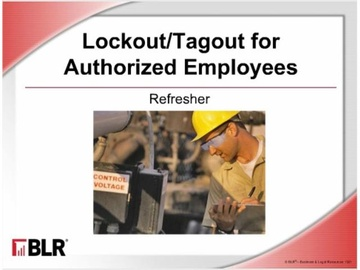 Lockout/Tagout Authorized Employees: Refresher (HTML 5) Course