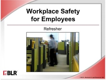 Workplace Safety for Employees: Refresher (HTML 5) Course