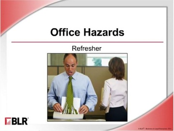 Office Hazards: Refresher (HTML 5)