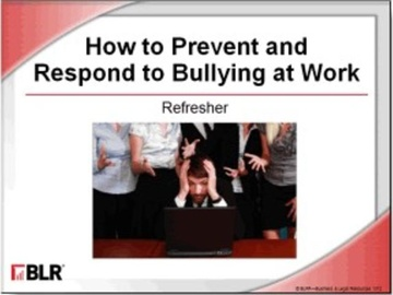 How to Prevent and Respond to Bullying at Work: Refresher (HTML 5) Course