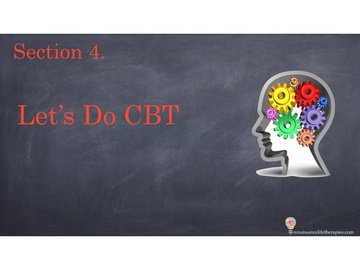CBT Therapy Course Section Four