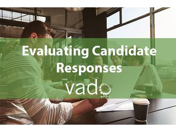 Evaluating Candidate Responses