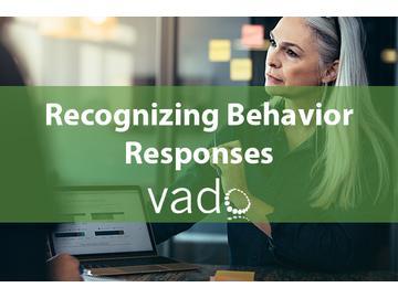 Recognizing Behavior Responses
