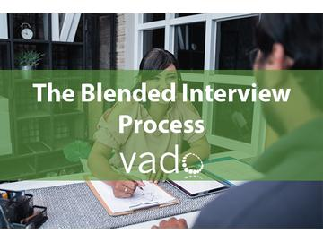 The Blended Interview Process
