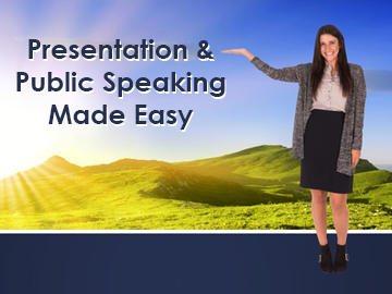 Presentation and Public Speaking Made Easy
