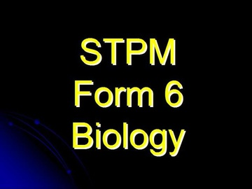 STPM Form 6 Biology (Course)