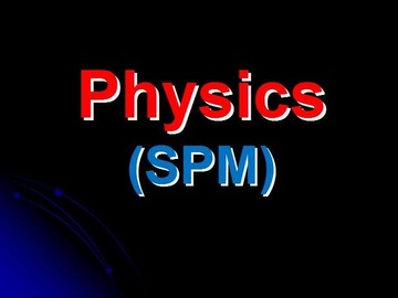 SPM Physics (Course)
