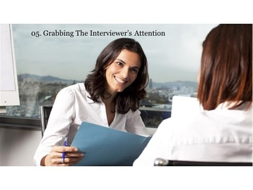 205. Grabbing the Interviewer's Attention