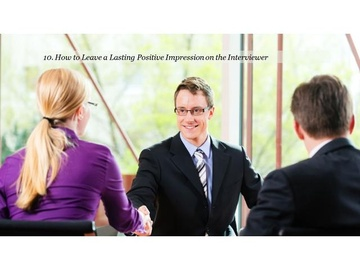 210. How to Leave a Lasting Positive Impression on the Interviewer