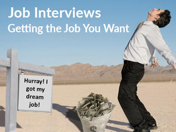 Job Interviews - Getting the Job You Want