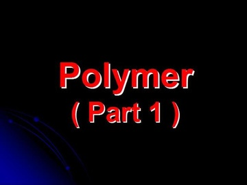 SPM Chemistry Question 4 - Polymer (Part 1)