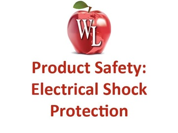 Product Safety: Electrical Shock Protection