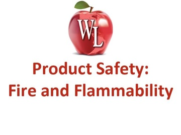 Product Safety: Fire and Flammability