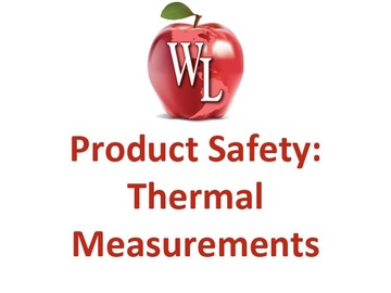 Product Safety: Thermal Measurements
