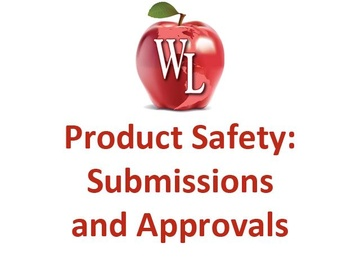 Product Safety: Submissions and Approvals