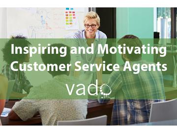 Inspiring and Motivating Customer Service Agents