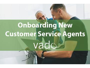 Onboarding New Customer Service Agents