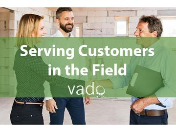 Serving Customers in the Field