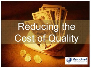 Reducing the Cost of Quality