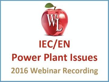 IEC/EN Power Plant Issues [2016 Webinar Recording]