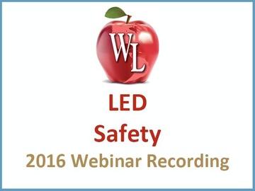 LED Safety [2016 Webinar Recording]