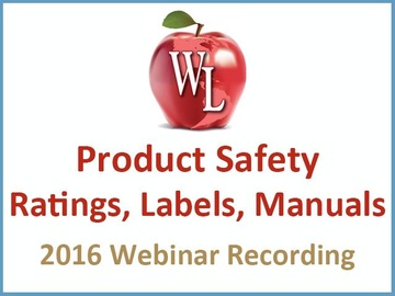 Product Safety: Ratings, Labels, Manuals [2016 Webinar Recording]