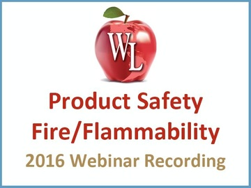 Product Safety: Fire/Flammability [2016 Webinar Recording] (module)
