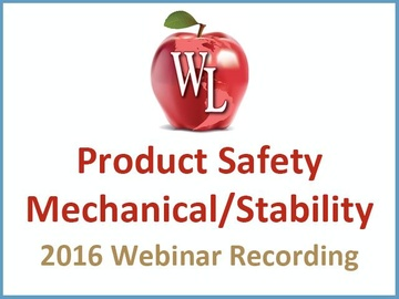 Product Safety: Mechanical/Stability [2016 Webinar Recording] (module)