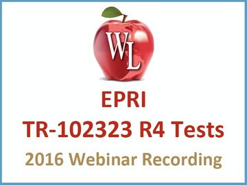 EPRI TR-102323 R4 Tests [2016 Webinar Recording]