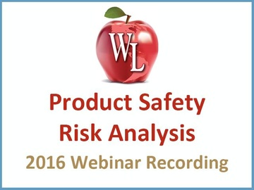 Product Safety: Risk Analysis [2016 Webinar Recording] (module)