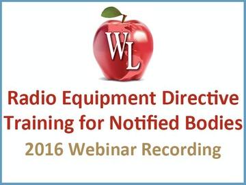 Radio Equipment Directive Training for Notified Bodies [2016 Webinar Recordings]