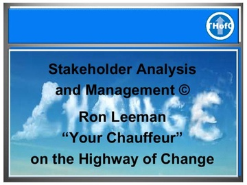 Stakeholder Analysis & Management