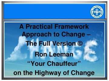 A Practical Framework Approach to Change - The Full Version
