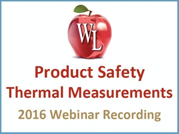Product Safety: Thermal Measurements [2016 Webinar Recording] (module)