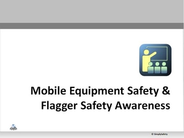 Mobile Equipment and Flagger Safety V2.16 Course
