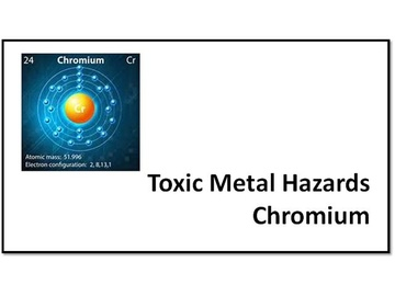 Toxic Metal Hazards Chromium V2.6 Course