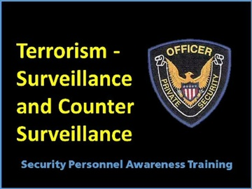Terrorism Surveillance and Counter Surveillance