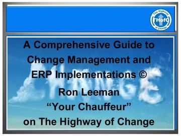 A Comprehensive Guide to Change Management & ERP Implementations (Course)