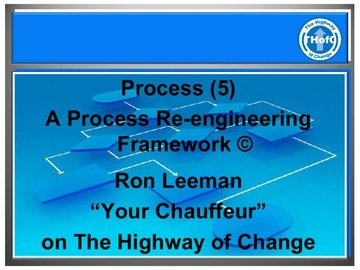 Process (5) - A Process Re-engineering Framework (Course)