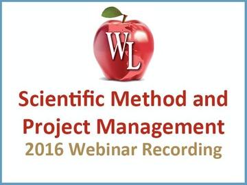Scientific Method and Project Management [2016 Webinar Recording] (Module)