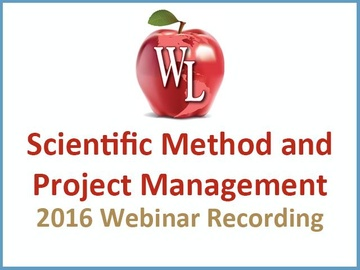 Scientific Method and Project Management [2016 Webinar Recording]