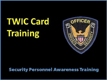 TWIC Card Training Course