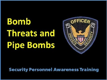 Bomb Threats and Pipe Bombs Course