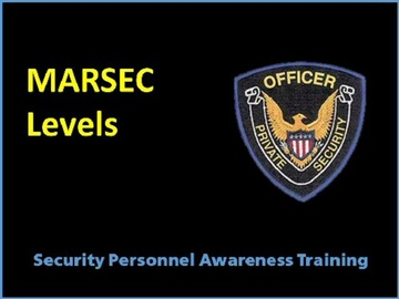 MARSEC Levels Course