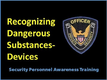 Recognizing Dangerous Substances-Devices Course
