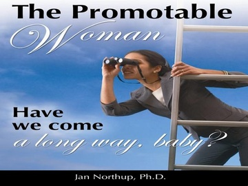 The Promotable Woman Part 1