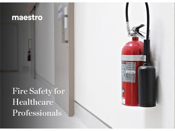 Fire Safety for Healthcare Professionals