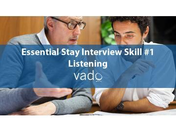 Essential Stay Interview Skill 1 Listening